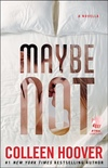 Maybe+Not